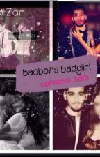 Badboii's Badgiirl ~Zayn Malik fan fic by onelove_Sam