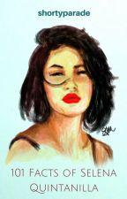 101 Facts of Selena Quintanilla by shortyparade
