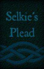 Selkie's Plead by Phooka