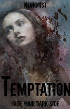Temptation (Sequel to Deception: A True Blood FanFic) by neonmist