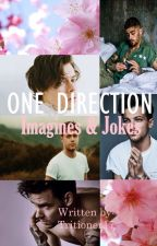 One Direction Imagines & Jokes (Tagalog/English) by Tritioner17