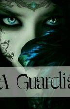 A Guardiã - O segredo das Sombras by Marii-Siilva