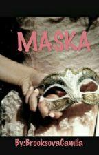 MASKA by BrooksovaCamila
