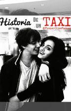 •Historia de un Taxi• (Adaptada) by ForeverOrianForever