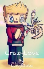 Crazylove by Lady_Riolu