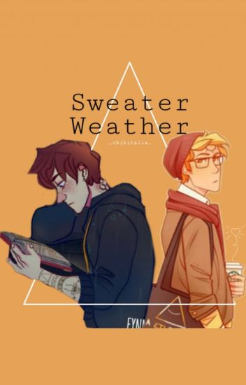 Sweater Weather~BillDip fanfiction (BoyxBoy)