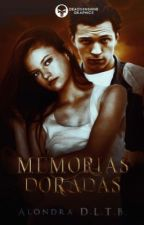 Memorias de un Dragón Dorado [#2 Saga Elementales y Almas]  by AlondraBernal9