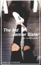 The 3rd Jenner sister by miahfrancis