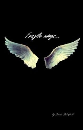 Fragile wings...