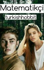 MATEMATİKÇİ by turkishhobbit