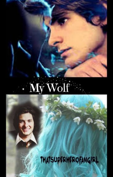 A Remus Lupin Fanfiction~My Wolf.