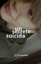「 un secreto suicida 」♔  p.jm by yxnnkwii00