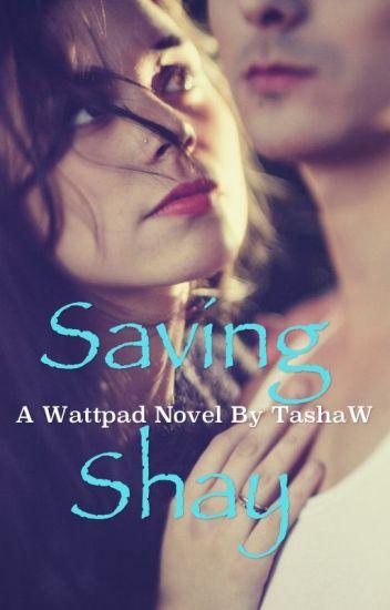 Saving Shay [On Hold]