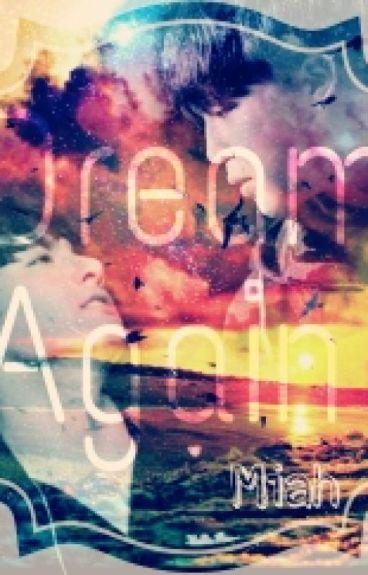 [Longfic][JiKook] Dream Again