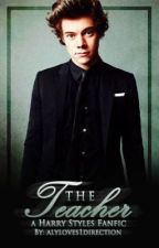 The Teacher | Complete by 1DFanFic_iran