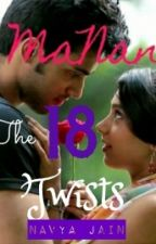 Manan - The 18 Twists by so-manan