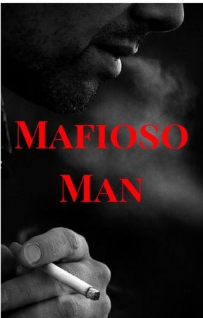 Mafioso Man (Chicago Mafia Trilogy: Book Two) by EclecticWriter