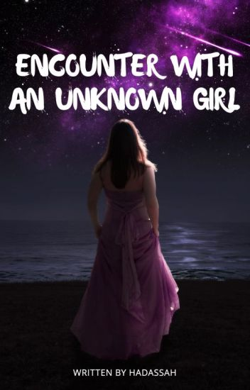 Encounter with an unknown girl