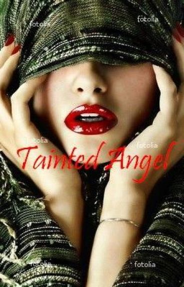Tainted Angel [On Hold]