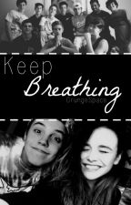 Just Keep Breathing || Magcon || Just Another Viner #2 by GrungeSpace