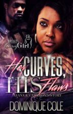 Her Curves, His Flaws (Sneak Peek) by Dominiquetress