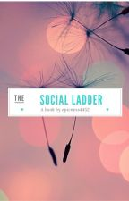 The social ladder by Epicness4452