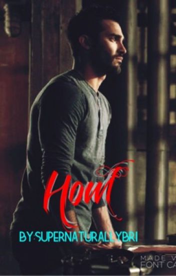 Howl [DISCONTINUED](a Derek Hale Fanfiction)