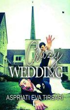 Crazy Wedding by aet233