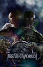 My life in Jurassic World by sweetangel_016