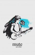 Mute by 1DFanFic_iran