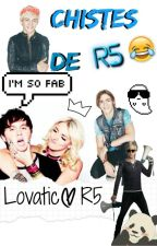 Chistes de R5 by LovaticR5
