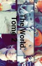 The world   l.t • Tome 2 • by LabeeuDolan