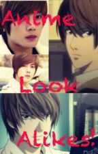 Anime Look Alikes! by Anime_Obsession_02