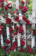 ASHTON ⇝ LASHTON ✓ by asdflkjhg5sos