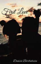 First love by denisabarbulescu
