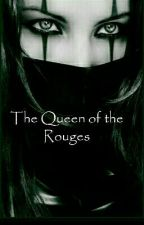 Queen of the Rouges by OodBrethren