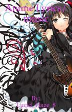Anime music and lyrics by Lucid_Haze_8