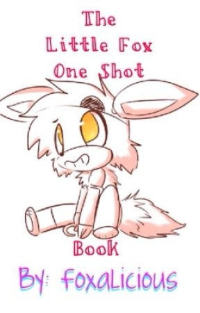 The Little Fox One Shot Book by Foxalicious