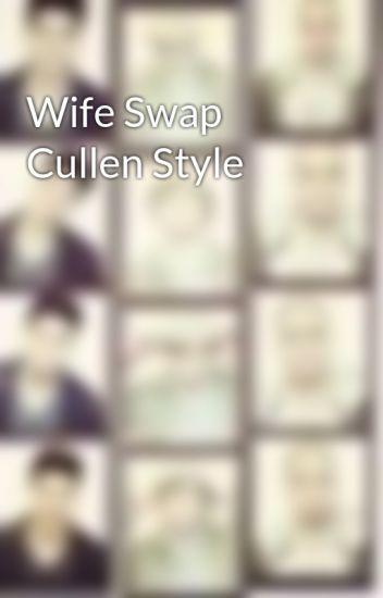 Wife Swap Cullen Style