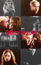 Crazy in love by Bookwormjojo007