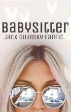 Babysitter // j.g by laheyloml
