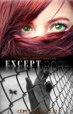 The Wellstar Trilogy: Exceptional by danettsep