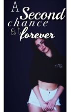 A second chance at forever  (Lauren/You) by alexis_younggg