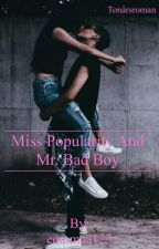 Miss popularity and Mr. Bad boy by eemmaa123