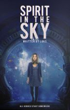 spirit in the sky ♫ strażnicy galaktyki by LaCostellazione