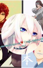 ❤️En Konoha tenía que ser♥ ( Gaara,Neji,Kiba,Sasuke y Tu) by Mononoke-san
