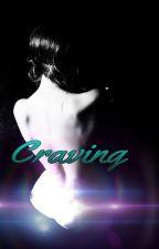 Craving by -scandalous