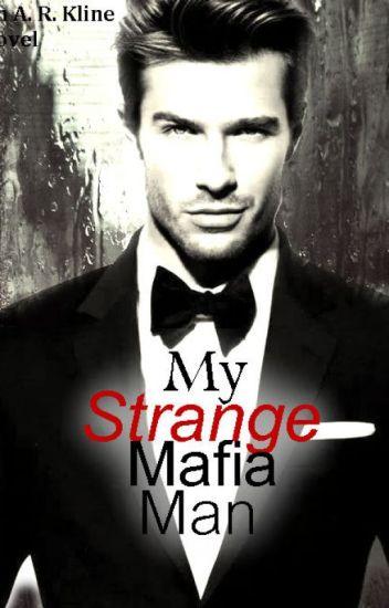 My Strange Mafia Man