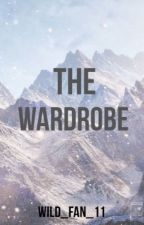 The Wardrobe (A Narnia Fanfiction) by wild_fan_11