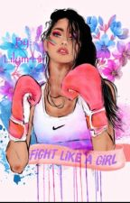 Fight Like A Girl by Lilym44